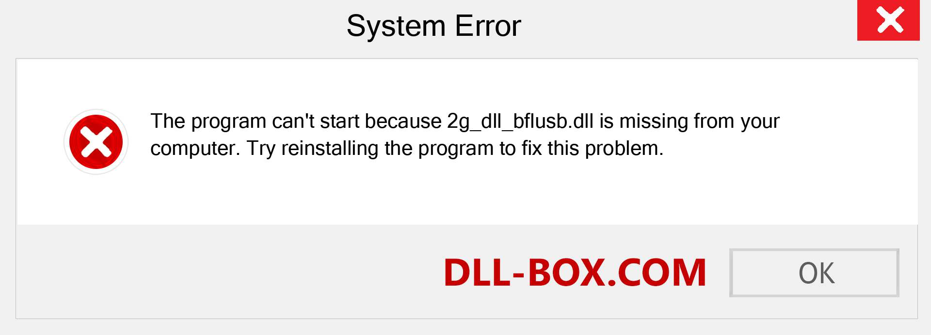 2g_dll_bflusb.dll file is missing?. Download for Windows 7, 8, 10 - Fix  2g_dll_bflusb dll Missing Error on Windows, photos, images